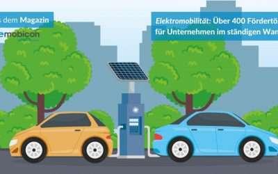 Elektromobilität: Über 400 Fördertöpfe für Unternehmen im ständigen Wandel