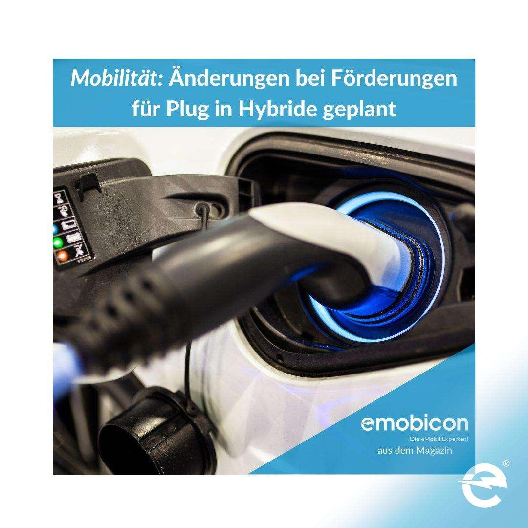 Mobilität: Änderungen bei Förderungen für Plug in Hybriden geplant