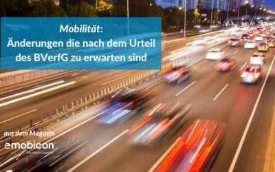 Mobilität: Änderungen die nach dem Urteil des BVerfG zu erwarten sind